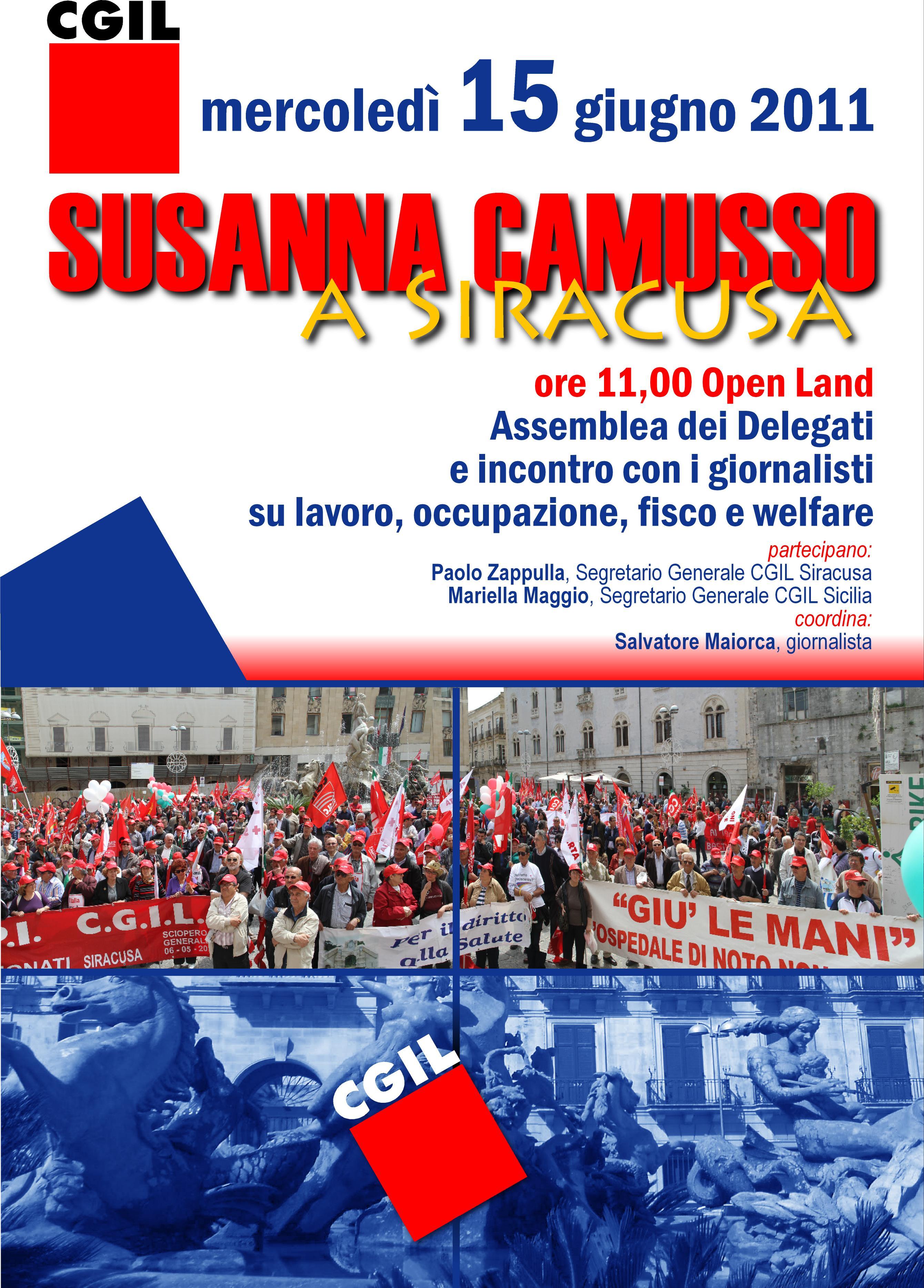 SUSANNA CAMUSSO ARRIVA A SIRACUSA