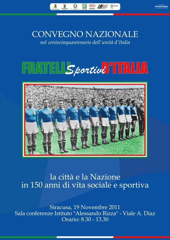 """""""FRATELLI SPORTIVI D'ITALIA"""". LA CITTA' E LA NAZIONE IN 150 ANNI DI VITA SOCIALE E SPORTIVA"""
