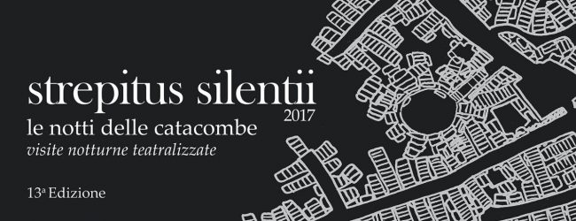 Siracusa| Strepitus Silentii, le notti delle catacombe 13ª Edizione