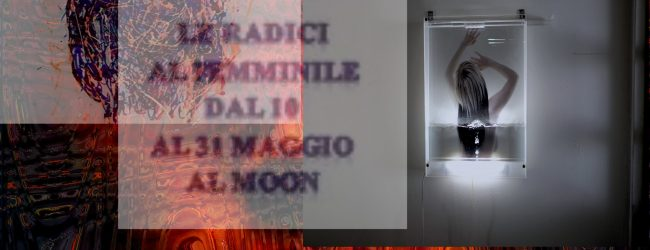 "Siracusa| Arte:""Tellus Mater"". Le radici del femminile al MOON"