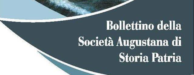 Augusta  In stampa il sesto Bollettino della Società di Storia Patria ricco di contributi